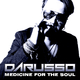 Darusso Medicine for the Soul