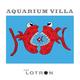 Das Lotron Aquarium Villa