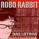 Das Lotron Robo Rabbit