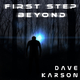 Dave Karson First Step Beyond