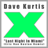 Last Night in Miami by Dave Kurtis mp3 download