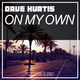 Dave Kurtis On My Own