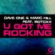 Dave One & Marc Hill feat. Botoxx  U Got Me Rocking