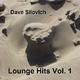 Dave Silovich Lounge Hits Vol. 1