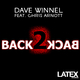 Dave Winnel Back 2 Back feat. Chris Arnott