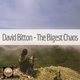 David Bitton The Bigest Chaos