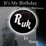 Its My Birthday  by David Blackman Ft Slang  mp3 download