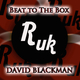 David Blackman - Beat to the Box