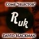 """David Blackman Come """"Selector"""""""
