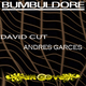 David Cut & Andres Garces Bumbledore