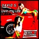 David S. Livin My Life