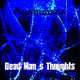 Dead Mans Thoughts Ayahuasca