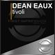 Dean Eaux Tivoli