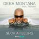 Deba Montana Feat. Fabiana Such a Feeling