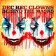 Dec Rec Clowns Behind the Masks