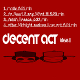 Decent Act Ideas I by Decent Act mp3 download