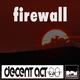 Decent Act Firewall