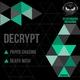 Decrypt Paper Chasing / Death Wish