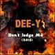 Dee-Y Don't Judge Me (2013)