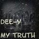 Dee-Y My Truth