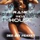 Dee Jay Franky Franky inda House