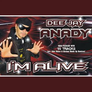 Deejay Anady - I'm alive (ARC-Records Austria)
