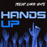 Hands Up by Deejay Chris White mp3 download
