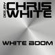 Deejay Chris White White Boom