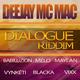 Deejay Mc Mac Dialogue Riddim