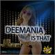 Deemania Is That