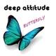 Deep Attitude - Butterfly