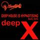 Deep X Deep House Is Hypnotising(Radio Edits)