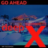 Go Ahead(Club Extended Mix) by Deep X mp3 download