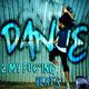 Deepsmean Dance 2 My Fuc*ing Beats