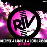 Get Funky by Deerivee, Gabriell & Doug Larson mp3 download
