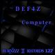 Def4z Computer