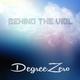 DegreeZero Behind the Veil