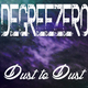 DegreeZero - Dust to Dust