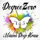 DegreeZero Miami Deep House '15