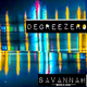 DegreeZero - Savannah(Bonus Disc)