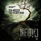Feed the Hate Inside by Deh-Noizer mp3 download