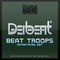 Beat Troops (Remastered 2017) by Deibeat mp3 downloads