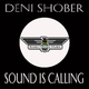 Deni Shober The Sound Is Coming