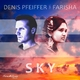 Denis Pfeiffer feat. Farisha Sky