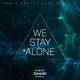 Denis Reukov feat. Selecta - We Stay Alone
