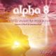 Dennis O'Neill & Uwe Karstädt Alpha 8 - Vitality - The Energy Shower for More Activity