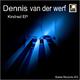 Dennis van Der Werf - Kindred - EP