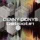 Denny Dionys Reboot 1