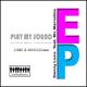 Denny Loco Feat. Mc Mariolino Play My Sound Ep