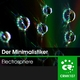 Der Minimalistiker Electrosphere